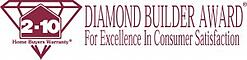 Diamond Builder Award - for excellence in consumer satisfaction